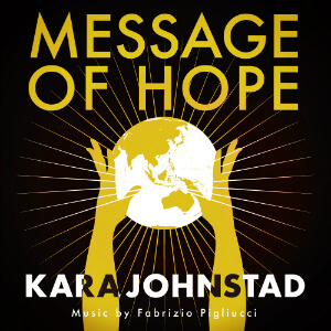single MESSAGE OF HOPE by Kara Johnstad, available at iTunes and CDbaby.com