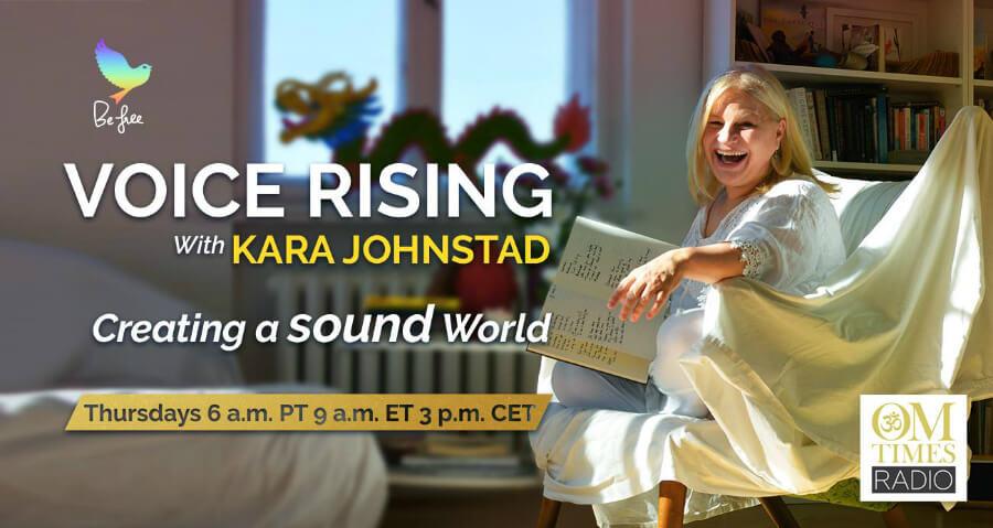 Voice Rising Radio Show hosted by Kara Johnstad