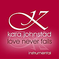 Love Never Fails instrumental - Streaming | MP3 | Audio CD