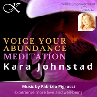 Voice Your Abundance Meditation: Experience More Love and Well-Being - Streaming   MP3