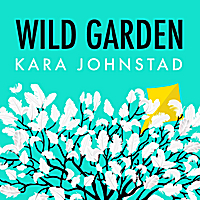 WILD GARDEN - Streaming | MP3