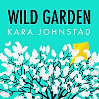 WILD GARDEN - Streaming | MP3