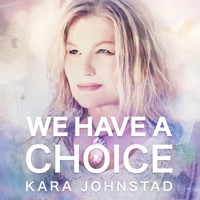We Have A Choice - Streaming | MP3