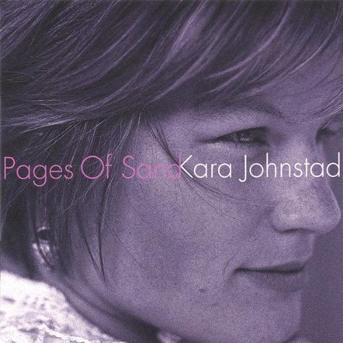 Album: Pages Of Sand by Kara Johnstad | www.karajohnstad.com/music