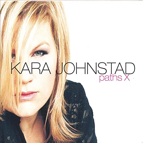Album: PathsX by Kara Johnstad | www.karajohnstad.com/music